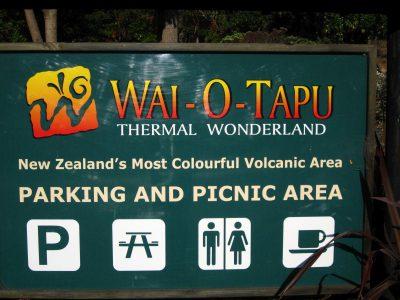 Wai-O-Tapu Eingangsschild Nordinsel Neuseeland