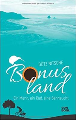 Bonusland: Ein Mann, ein Rad, eine Sehnsucht - Buchcover Götz Nitsche